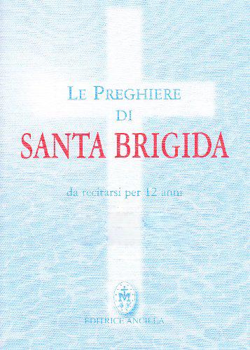 Orazioni di Santa Brigida – 12 Anni